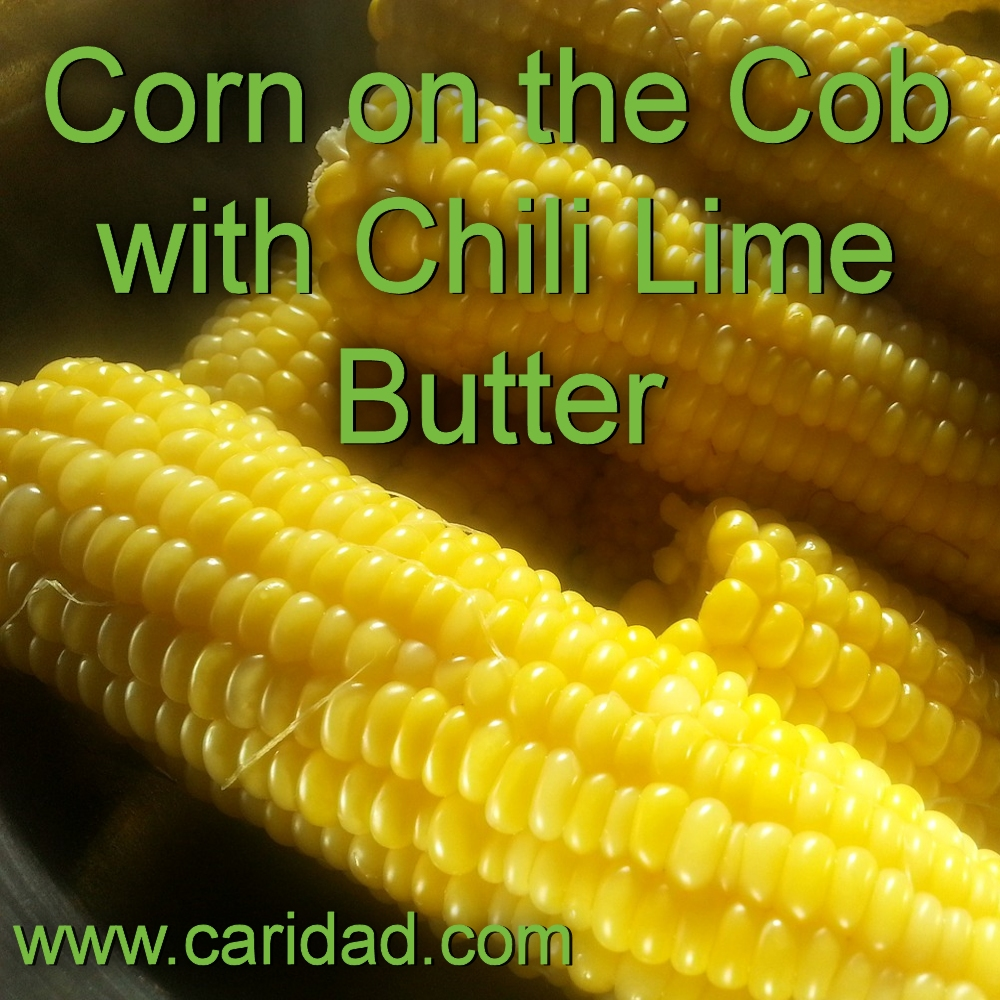 Corn on the Cob with Chile Lime Butter #TuesdayTip