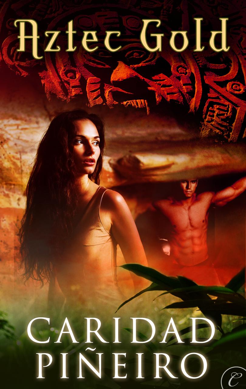 AZTEC GOLD Paranormal Romance by Caridad Pineiro